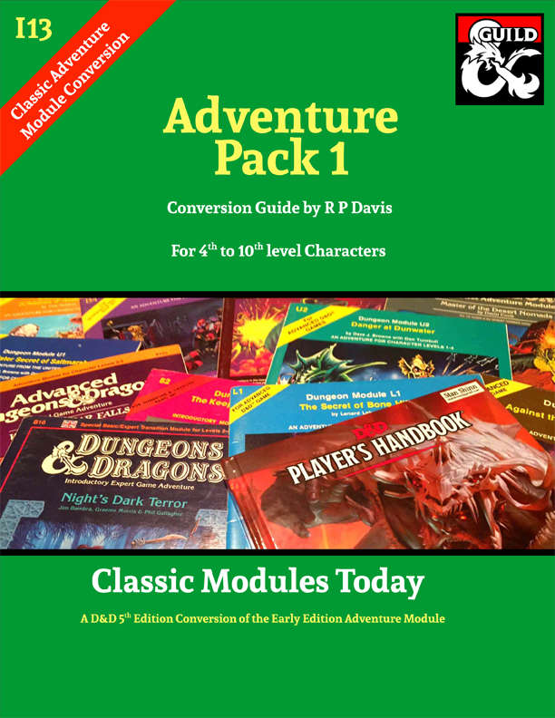 Cover of I13 Adventure Pack 1 - Classic Modules Today 5e conversion