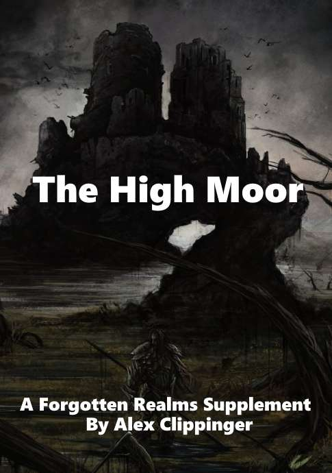 The High Moor: A Forgotten Realms Supplement