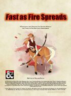 Fast as Fire Spreads: A Nightmarish Adventure