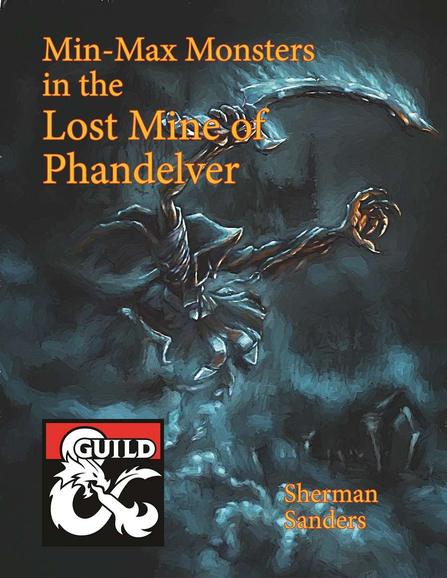 Min-Max Monsters in the Lost Mine of Phandelver - Dungeon