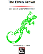 The Elven Crown: Order of the Gecko