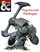 Plug-Ins and Warforged