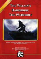 The Villain's Handbook: The Werewolf