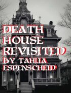 Death House Revisited