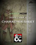 HandyHow to Fill Out a Character Sheet