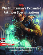 The Huntsman's Expanded Artificer Specializations