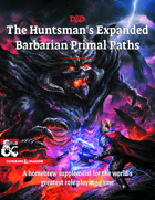 The Huntsman's Expanded Barbarian Primal Paths