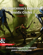 The Huntsman\'s Expanded Druid Druidic Circles