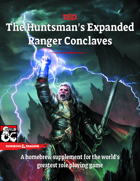 The Huntsman's Expanded Ranger Conclaves