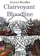 Sorcerer Bloodline - Clairvoyant Bloodline