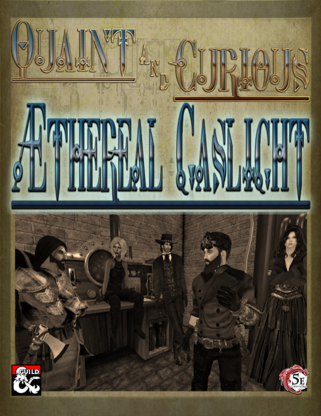 Æthereal Gaslight - Steampunk Characters, Magic & Monsters (5e) - Dungeon  Masters Guild | Dungeon Masters Guild