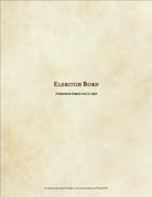 The Eldritch Born: Sorcerer Origin