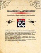 Arcane School: Arachnomancy