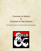 College of Spirits & College of the Chorus