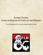 Sacred Oaths: Oath of Passion & Oath of the Warden