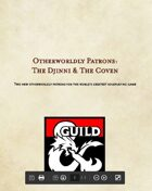 Otherworldly Patrons: The Djinni & The Coven