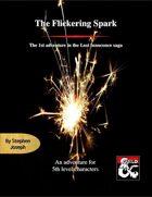 The Flickering Spark