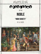 Character Spotlight on the Noble: High Society