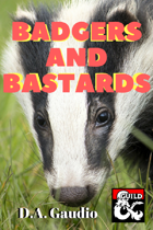 Badgers and Bastards -- Adventure Module