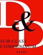 Sub Class Compendium