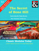 Classic Modules Today: L1 The Secret of Bone Hill