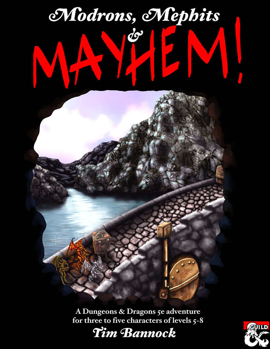 Modrons, Mephits & Mayhem! - Adventure for Levels 5-8