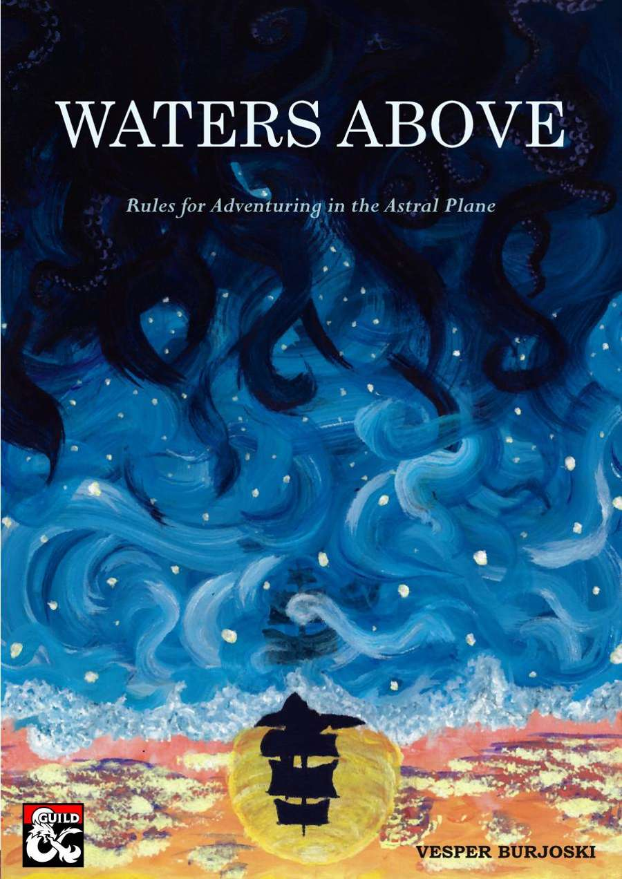 Waters Above: Astral Adventuring (5e) - Dungeon Masters