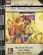 99 Cent Adventures - Secret Societies - Cult of the Black Pharaoh