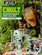 Chult: Adversaries and Allies