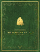 The Verdant Village - A Tale of Bentaven the Bard (The Fourth Tale)