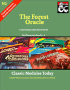 Classic Modules Today: N2 The Forest Oracle (5e)