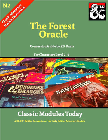 Cover of N2 The Forest Oracle - Classic Modules Today 5e Conversion