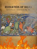 Ruination of Bran