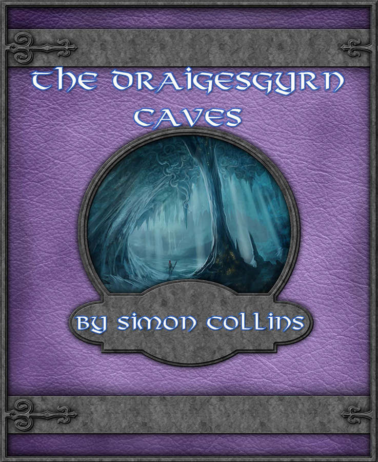 Cover of The Draigesgyrn Caves