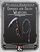 Expanded and Exotic Weapons
