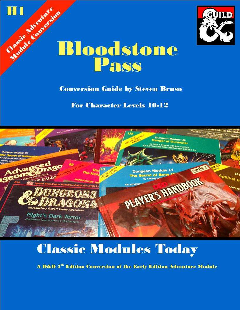 Classic Modules Today: H1 Bloodstone Pass (5e) - Dungeon