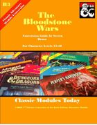 Classic Modules Today: H3 The Bloodstone Wars (5e)