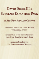 15 New 5e Subclasses and More!