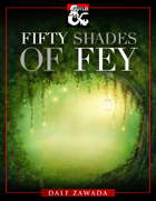 Fifty Shades of Fey