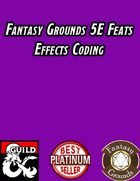 Fantasy Grounds 5E Feats Effects Coding
