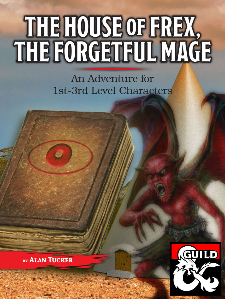Cover of The House of Frex, the Forgetful Mage