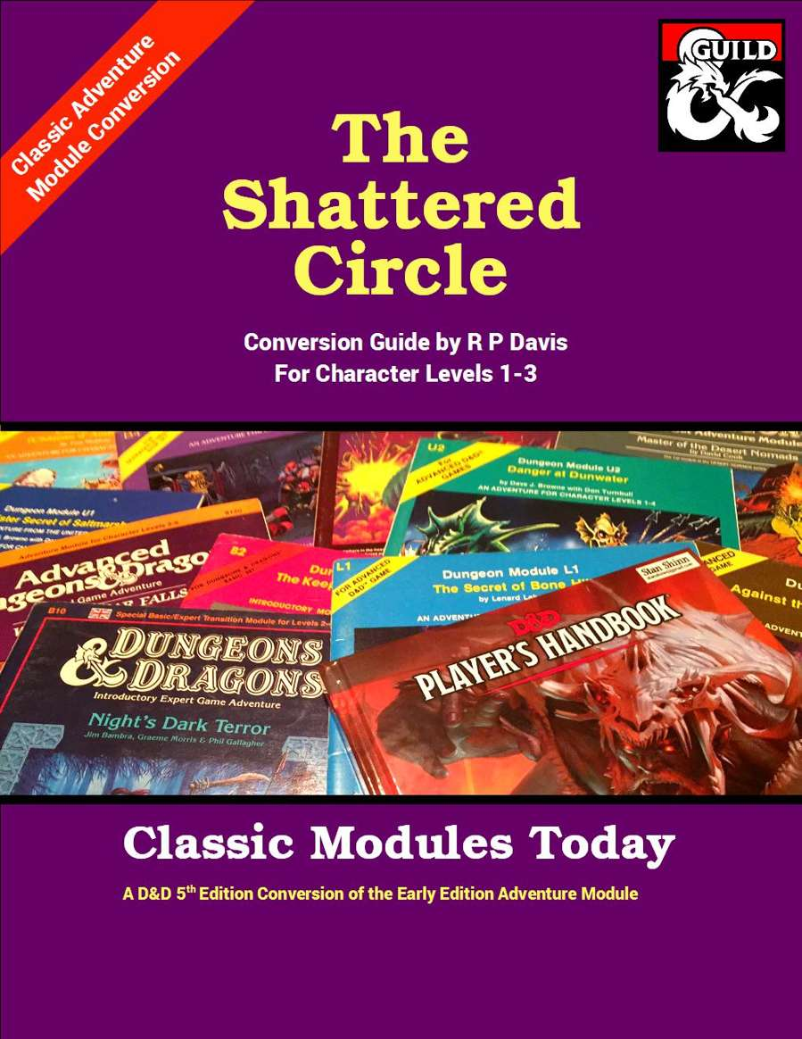 Cover of The Shattered Circle - Classic Modules Today 5e Conversion
