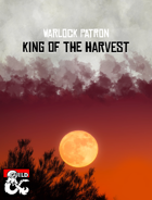 The King of the Harvest - 5e Warlock Patron