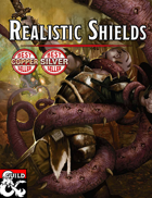 Realistic Shields