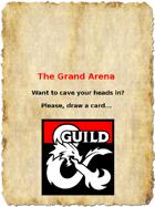 The Grand Arena!