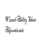 Wizard Ability Sheet - Abjurationist