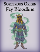 Sorcerous Origin: Fey Bloodline