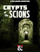 Crypts of the Scions