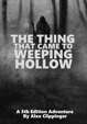 The Thing that Came to Weeping Hollow
