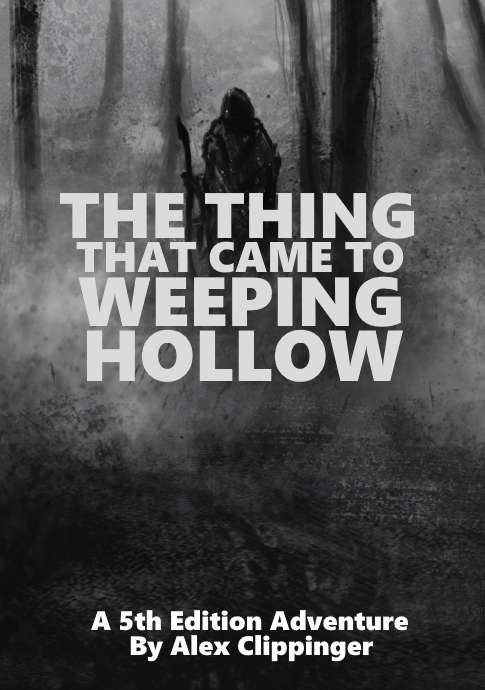 Cover of The Thing that Came to Weeping Hollow